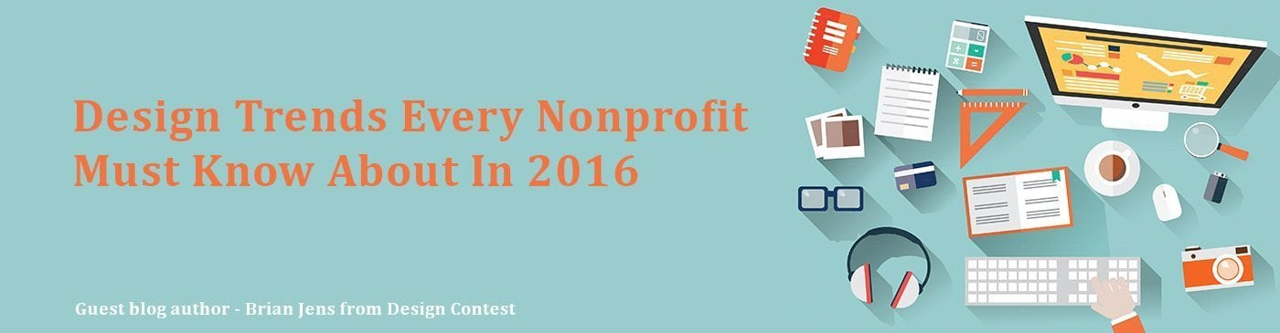 Design Trends Every Nonprofit Must Know About in 2016