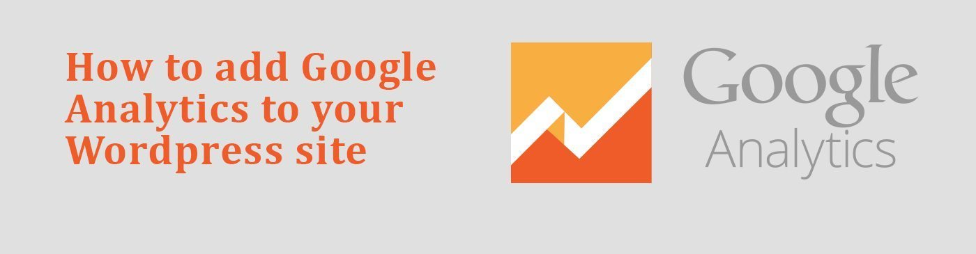 How To Add google Analytics To Your Wordpress Site - True Design